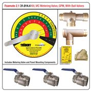 Foamate 2.1 ATP System, Metering Valve with VIC Ends, GPM Flow Rates, w/ Ball Valves